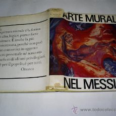 Libros de segunda mano: ARTE MURALE NEL MESSICO ANTONIO RODRÍGUEZ ARTE MURAL EN MEXICO EN ITALIANO RM50334. Lote 25967379