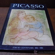 Libros de segunda mano: LIBRO.- PICASSO DE JOSEP PALAU I FABRE EDICIÓ CENTENARI 1881-1981 (EN CATALÁN). Lote 25959145