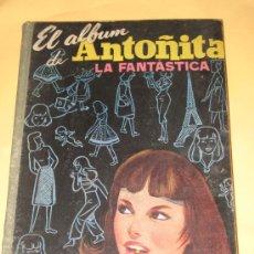 Libros de segunda mano: EL ALBUM DE ANTOÑITA LA FANTASTICA 1958 - VER FOTOS. Lote 26205237