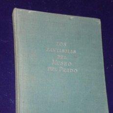 Libros de segunda mano: LOS FANTASMAS DEL MUSEO DEL PRADO. . Lote 26007265