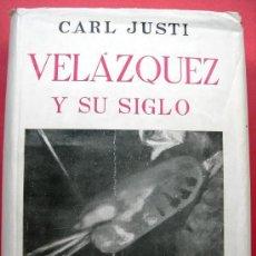 Libros de segunda mano: VELÁZQUEZ Y SU SIGLO - CARL JUSTI - ESPASA CALPE - MADRID 1953. Lote 26392872