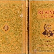 Libros de segunda mano: JOSÉ FRANCÉS : RUSIÑOL Y SU OBRA (1945) DEDICATORIA MANUSCRITA DEL AUTOR. Lote 27379514