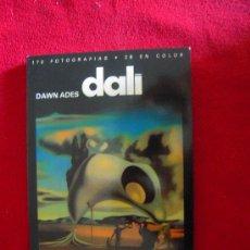Libros de segunda mano: DALI - DAWN ADES - 170 FOTOGRAFIAS 217 PAG. TAPA BLANDA. Lote 178946227