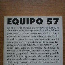 Libros de segunda mano: EQUIPO 57. EXPOSICIÓN ORGANIZADA POR EL MUSEO NACIONAL CENTRO DE ARTE REINA SOFÍA. . Lote 27644155