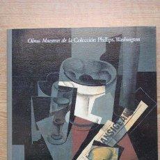 Libros de segunda mano: OBRAS MAESTRAS DE LA COLECCIÓN PHILLIPS. WASHINGTON. MADRID, MINISTERIO DE CULTURA, 1988.. Lote 27644429