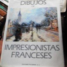 Libros de segunda mano: DIBUJOS DE IMPRESIONISTAS FRANCESES. BOHUMÍR MRÁZ. PRIMERA EDICIÓN EN CASTELLANO. . Lote 28302110