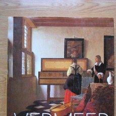 Libros de segunda mano: VERMEER. AILLAUD (GILLES), BLANKERT (ALBERT), MONTIAS (JOHN MICHAEL). Lote 28363187