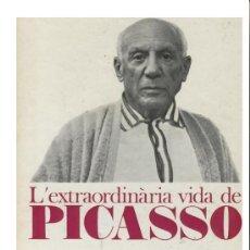 Libros de segunda mano: L´EXTRAORDINARIA VIDA DE PICASSO- PALAI I FABRE-1971-PROA EDICIONS-NUEVO DE LIBRERIA SIN USAR. Lote 28524645