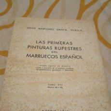Libros de segunda mano: CUADERNO - LAS PRIMERAS PINTURAS RUPESTRES DEL MARRUECOS ESPAÑOL - JULIO MARTINES SANTA OLALLA 1941. Lote 28583091