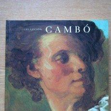 Libros de segunda mano: COLECCIÓN CAMBÓ. MUSEO DEL PRADO, 9 OCTUBRE-31 DICIEMBRE 1990.. Lote 28891079