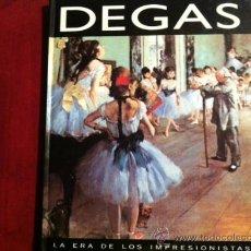 Libros de segunda mano: DEGAS , LA ERA DE LOS IMPRESIONISTAS,- GLOBUS 1994. Lote 28947111