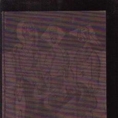 Libros de segunda mano: ORTEGA, LOS SEGADORES, DIBUJOS Y TEMPERAS /TEXTO: M. CABALLERO BONALD - EDITADO : 1966. Lote 29087354