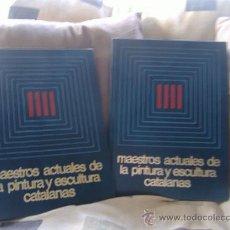 Libros de segunda mano: MAESTROS ACTUALES DE LA PINTURA Y ESCULTURA CATALANA. Lote 29321535