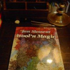 Libros de segunda mano: JOAN MESSENT, WOOL'N MAGIC . SEARCH PRESS, 1989. Lote 29522287