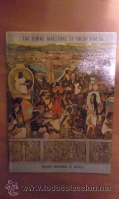 DIEGO RIVERA: SUS FRESCOS EN EL PALACIO NACIONAL DE MÉXICO (MÉXICO, 1968) (Libros de Segunda Mano - Bellas artes, ocio y coleccionismo - Pintura)