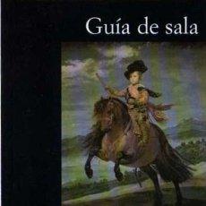 Libros de segunda mano: FRANCISCO CALVO SERRALLER - VELÁZQUEZ - GUÍA DE SALA - FUNDACIÓN AMIGOS MUSEO DEL PRADO - 1999. Lote 30022921