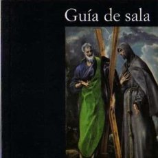 Libros de segunda mano: FERNANDO MARÍAS - EL GRECO - GUÍA DE SALA - FUNDACIÓN AMIGOS MUSEO DEL PRADO - 2000. Lote 30022935