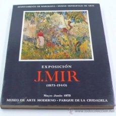 Libros de segunda mano: J. MIR, CATÁLOGO EXPOSICIÓN 1972. MUSEO ARTE MODERNO BARCELONA, 20X25 CM.. Lote 30507986