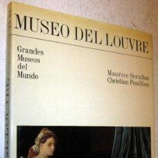 Libros de segunda mano: MUSEO DEL LOUVRE - MAURICE SERULLAZ. Lote 30512124