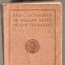 Libros de segunda mano: REAL ACADEMIA DE BELLAS ARTES DE SAN FERNANDO. 1958 -VELL I BELL. Lote 30541103