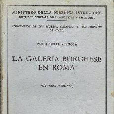 Libros de segunda mano: LA GALERÍA BORGHESE EN ROMA. Lote 30789126