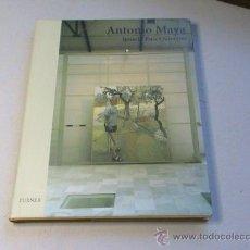 Libros de segunda mano: ANTONIO MAYA. (AUTOR: IGNACIO RUIZ QUINTANO). Lote 172130210