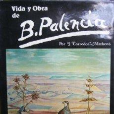 Libros de segunda mano - José Corredor-Matheos. Vida y obra de Benjamín Palencia. Madrid, 1979. - 30955044