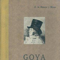 Libros de segunda mano: AURELIANO DE BERUETE Y MORET. GOYA. MADRID, 1928. GOYA. Lote 31021342