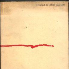 Libros de segunda mano: I TRIENNAL DE DE DIBUIX JOAN MIRO - FUNDACIO MIRO - TRILINGUE CATALAN-CASTELLANO-INGLES - ILUSTRADO. Lote 31330225