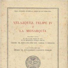 Libros de segunda mano: VELÁZQUEZ, FELIPE IV Y LA MONARQUÍA (DIEZ DEL CORRAL Y PEDRUZO). 1977. SIN USAR JAMÁS. Lote 31405428