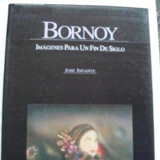 Libros de segunda mano: BORNOY, PEPE: IMÁGENES PARA UN FIN DE SIGLO.. Lote 31554085