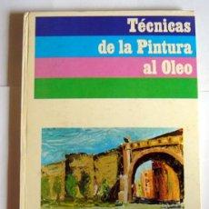 Libros de segunda mano - TECNICAS DE LA PINTURA AL OLEO - ENCICLOPEDIA CEAC DE PINTURA AL OLEO. VOLUMEN 2 - 31638914