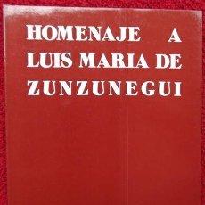 Libros de segunda mano: HOMENAJE A LUIS MARÍA DE ZUNZUNEGUI (CLUB URBIS, 1981). Lote 31818377