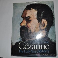 Libros de segunda mano: CÉZANNE. THE EARLY YEARS 1859-1872 LAWRENCE GOWING RA9431. Lote 31824153