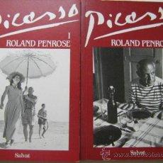 Libros de segunda mano: PICASSO (2 VOLÚMENES) PENROSE, ROLAND. 1989. Lote 32023843