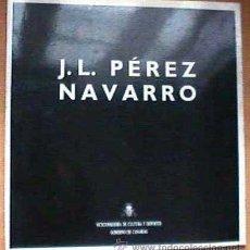 Libros de segunda mano: J.L. PÉREZ NAVARRO, POR ANTONIO ZAYA, GOBIERNO DE CANARIAS. 1991. Lote 32085913