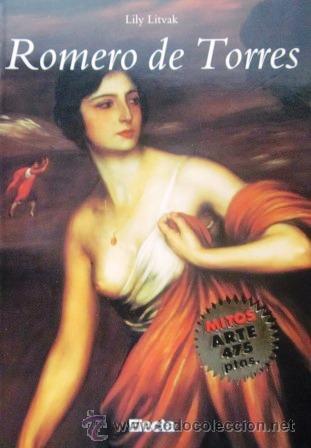 ROMERO DE TORRES - LILY LIVAK (COMO NUEVO) (Libros de Segunda Mano - Bellas artes, ocio y coleccionismo - Pintura)
