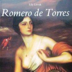 Libros de segunda mano: ROMERO DE TORRES - LILY LIVAK (COMO NUEVO). Lote 32138709