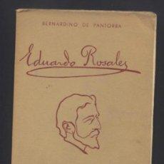 Libros de segunda mano: EDUARDO ROSALES. BERNARDINO DE PANTORBA. ENSAYO BIOGRÁFICO Y CRÍTICO. MADRID, 1937.. Lote 39626029