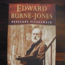 Libros de segunda mano: EDWARD BURNE-JONES -- PENÉLOPE FITZGERALD. Lote 32240543