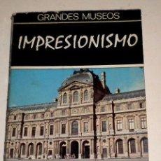 Libros de segunda mano: TESOROS DEL IMPRESIONISMO EN EL LOUVRE - GERMAIN BAZIN - DAIMON 1.970. Lote 32542725