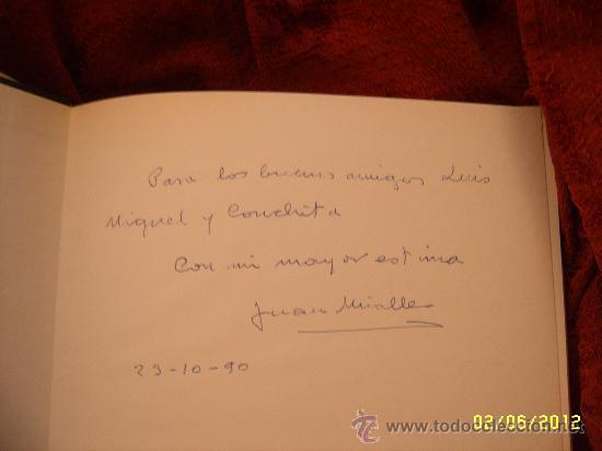 Libros de segunda mano: EL PINTOR. JUAN MIRALLES. AUTOGRAFIADO POR EL AUTOR. TODO UNA JOYA!!!!. - Foto 2 - 32702597