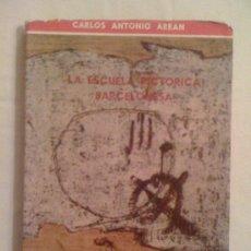 Libros de segunda mano: LA ESCUELA PICTORICA BARCELONESA, DE CARLOS ANTONIO AREAN. PUBLICACIONES ESPAÑOLAS, 1961. Lote 32736253