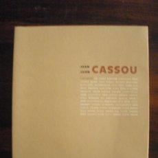 Libros de segunda mano: JEAN CASSOU Y SUS AMIGOS -- CATÁLOGO DE EXPOSICIÓN: CENTRO CULTURAL CONDE-DUQUE.. Lote 33031270