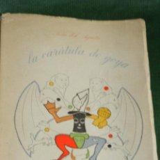 Libros de segunda mano: SERIE DEL AGUILA I - LA CARATULA DE GOYA, AGUSTÍN DE LA HERRÁN . Lote 33068717
