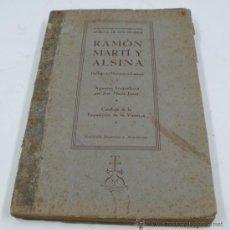 Libros de segunda mano: RAMON MARTÍ ALSINA, CATÁLOGO EXPOSICIÓN VIRREINA, BARCELONA. ED SELECTAS, 1941. 16X24CM. Lote 201243026