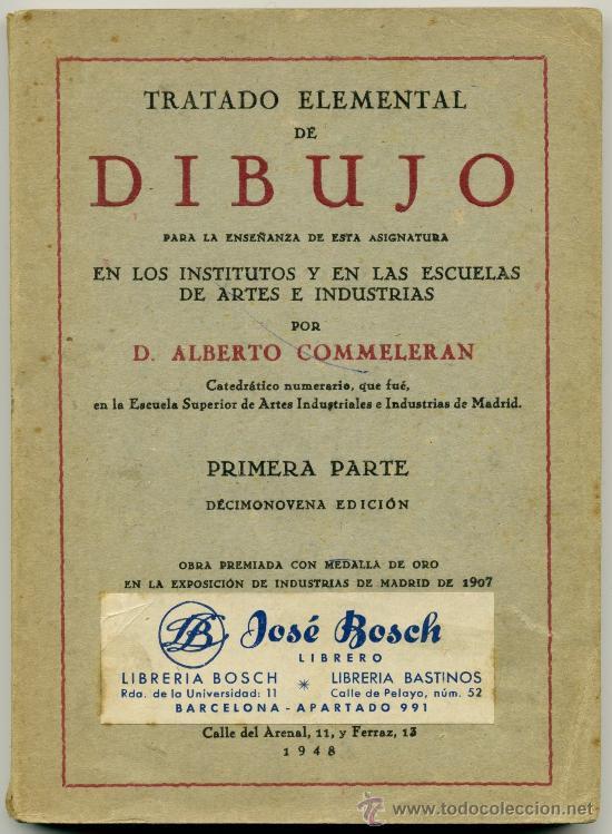 TRATADO ELEMENTAL DE DIBUJO - D. ALBERTO COMMELERAN (Libros de Segunda Mano - Bellas artes, ocio y coleccionismo - Pintura)