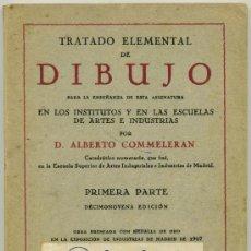 Libros de segunda mano: TRATADO ELEMENTAL DE DIBUJO - D. ALBERTO COMMELERAN. Lote 33487913