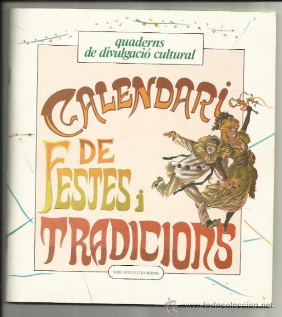 CALENDARI DE LES FESTES I TRADICIONS BARCELONA I RODALIES 1980 (Libros de Segunda Mano - Bellas artes, ocio y coleccionismo - Pintura)
