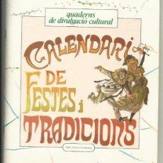 Libros de segunda mano: CALENDARI DE LES FESTES I TRADICIONS BARCELONA I RODALIES 1980. Lote 33499869